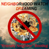 Smallpools X The Chainsmokers - Dreaming (Neighborhood Watch Friendly Neighbor Bootleg) *FREE DL*