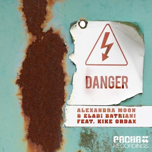Alexandra Moon & Eladi Batriani Feat Kike Ordax - Danger (Flutters Remix)
