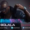 01 Emmerson - BOLALA (prod.ByTunexbeatz)