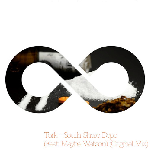 Tork - South Shore Dope (Feat. Maybe Watson) [Presented by Hools]