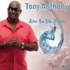 Tony Anthony Live To The Fullest Promomix mp3