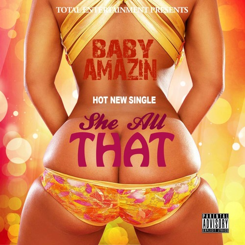 Baby Amazin – She All That