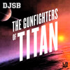 DJSB - The Gunfighters Of Titan