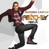 Chris Brown - Autumn Leaves (Peachey Remix)