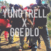 YUNG TRELL featuring GGE D.LO - EASTSIDE SHIT REMIX