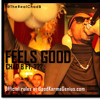 Chad B: Feels Good with open verse