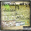 Meen215 - Chasen a Million Ft Why