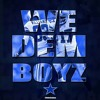 WE DEM BOYZ (DALLAS COWBOYS REMIX) FT. TRIGGA RICK