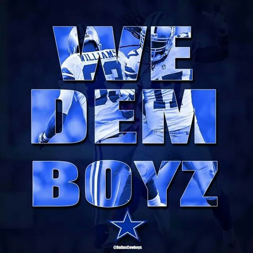 We dem boyz cowboys