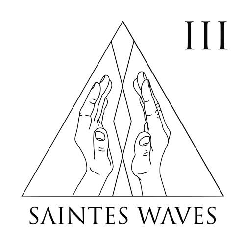 Saintes Waves # 3 (Free download Podcast + tracklist)
