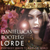 Lorde - Everybody Wants To Rule The World(Daniel Lucas Bootleg)