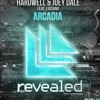 Hardwell and Joey Dale ft. Luciana - Arcadia(Kwiller's Extended Remix)