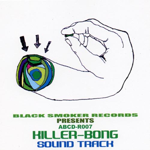 KILLER-BONG / track11 (SOUND TRACK)