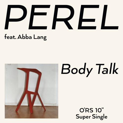 Perel feat. Abba Lang - BodyTalk - SuperSingle
