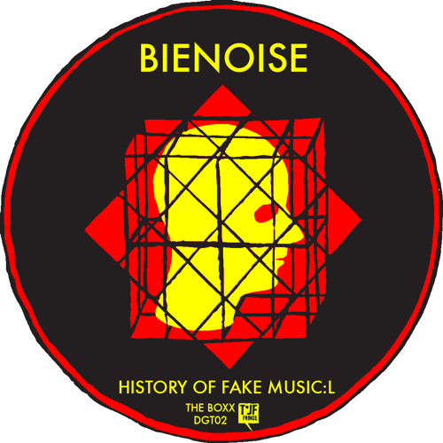 02 - BIENOISE - HISTORY OF FAKE MUSIC: L