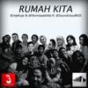 @SoundcloudBGR ft. @Jejekuje & @Mumtazahilda  - RUMAH KITA (Cover)