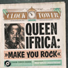 Queen Ifrica - Make You Rock [Clock Tower Riddim - Silly Walks Discotheque 2014]