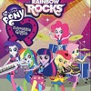 My Little Pony: Equestria Girls, Rainbow Rocks - Perfect Day For Fun