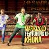Mafikizolo Feat. Uhuru - Khona (Mr Samtrax Remix) FREE