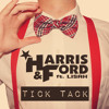Harris & Ford - Tick Tack (Dawson & Creek Remix) [FREE-DL]