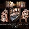Download K FILES: DUSK TILL DAWN FT. TWISTED INSANE, KAMIKAZI, C. RAY Mp3