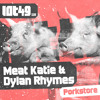 Dylan Rhymes & Meat Katie - Porkstore - Preview