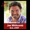 Episode #3 Getting Help with special guest Joe Whitcomb