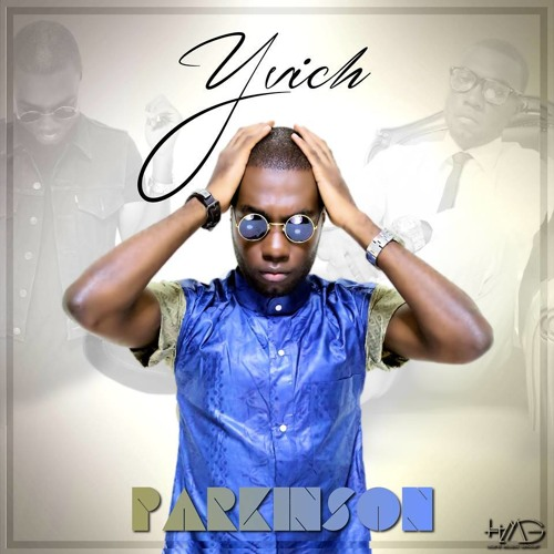 Yvich - Parkinson (Prod. by Philjohn)