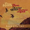 Time Square Ft. Xavier Rudd - Follow The Sun (David Z Re-Edit)
