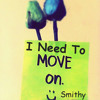 I Need To Move On