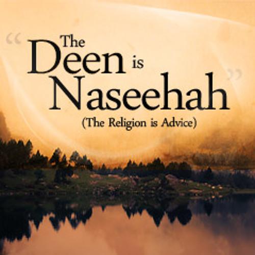 The Deen is Naseehah
