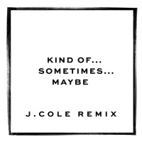 Jessie Ware Kind Of... Sometimes... Maybe (Remix Ft. J. Cole) Artwork