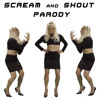 Scream and Shout Parody