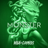 Milk N Cooks - Monster ft. Alina Renae