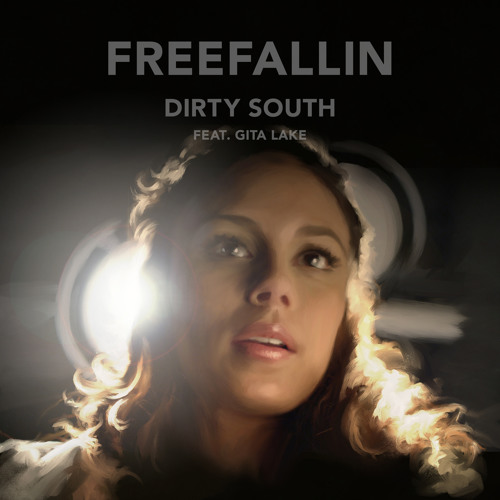 Dirty South - Freefallin feat. Gita Lake