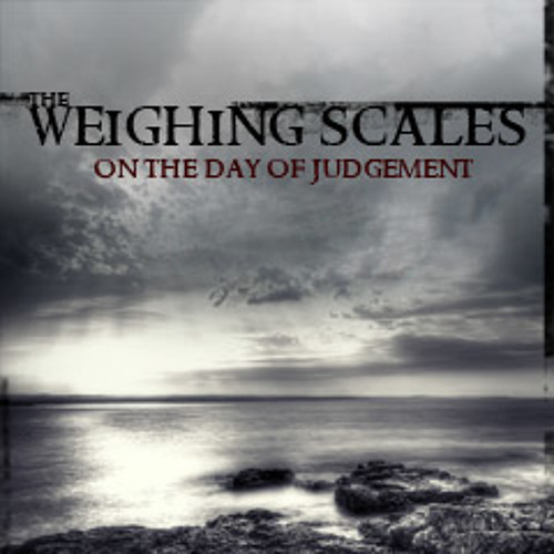 The Weighing Scales on the Day