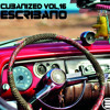 CUBANIZED Vol. 16 @ ESCRIBANO 22102014
