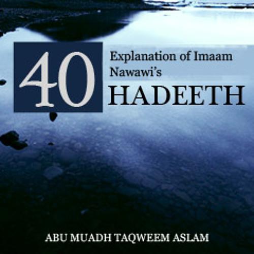 Explanation of Imaam Nawawi's 40 Hadeeth