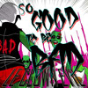 So Good To Be Bad - Le Clown Evil [FREE DOWNLOAD]
