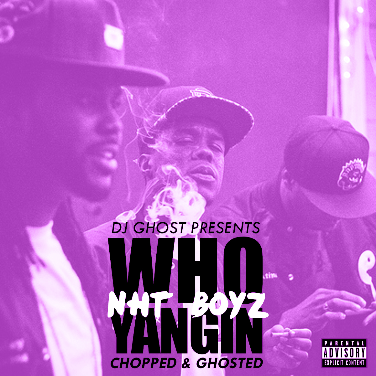 DJ Ghost presents NhT Boyz - Who Yangin (Chopped & Ghosted) [Thizzler.com Exclusive]