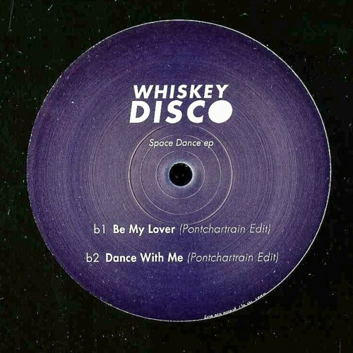 Be My Lover (Pontchartrain Edit) [Out Now on Whiskey Disco Fr]