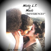 Mista L.T. - Differences (ft Maeli) (Prod By Mista L.T.)