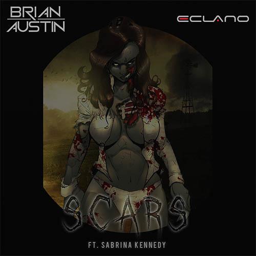 Brian Austin & Eclano - Scars Feat. Sabrina Kennedy