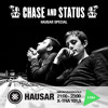 Hausar | FM Xtra | Chase & Status Special