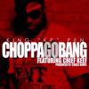 KP Ft. Chief Keef - Choppa Go Bang