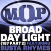 M.O.P. f/ Busta Rhymes 'Broad Daylight' (187 Part 2)