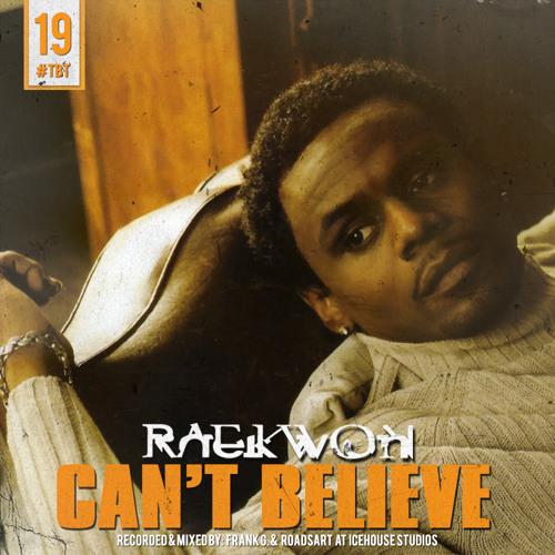 Audio: Raekwon   Cant Believe (Freestyle)