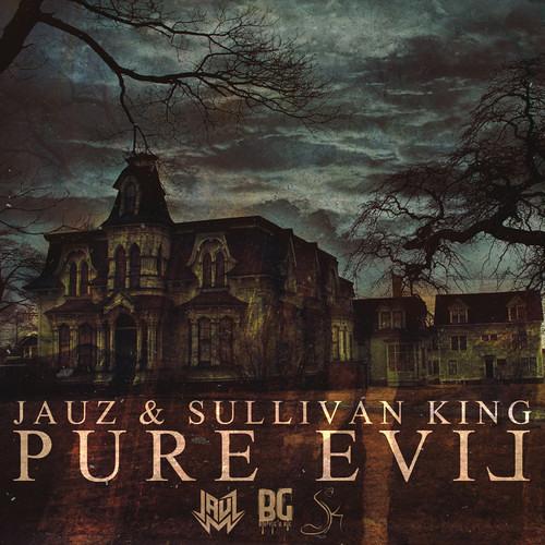 Jauz & Sullivan King- Pure Evil (Original Mix) @jauzofficial [Buygore Records]