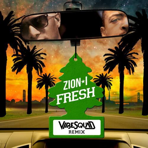 Fresh (VibeSquaD Remix)