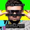 Dillon Francis Major Lazer & Stylo G - We Make It Bounce [Beatslappaz Edit]
